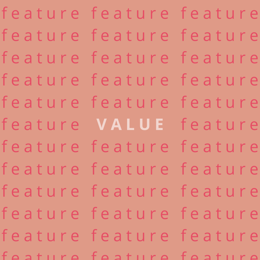 Value vs Feature