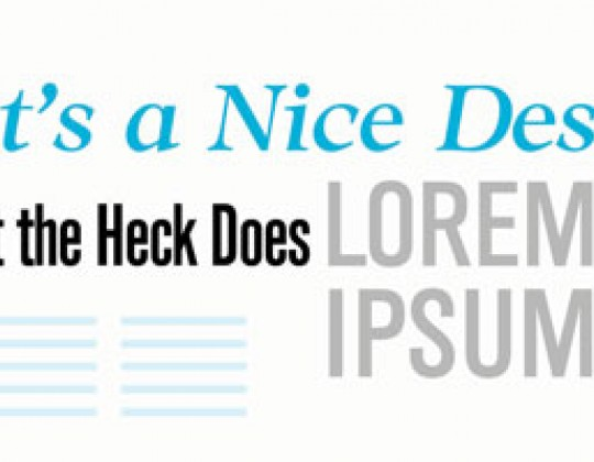 That's a Nice Design, but What the Heck does Lorem Ipsum Mean?